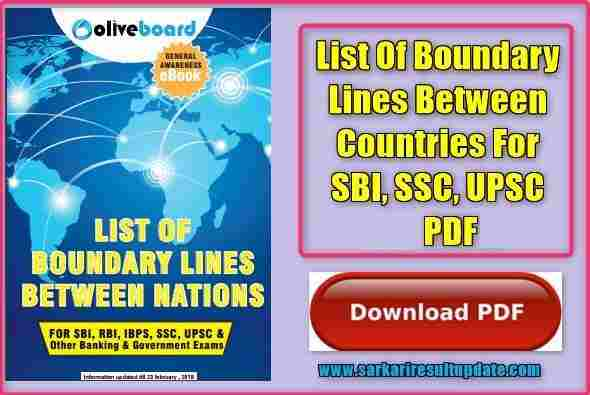 List Of Boundary Lines Between Countries For SBI, SSC, UPSC PDF