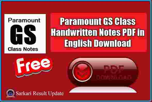 Paramount GS Class Handwritten Notes PDF in English