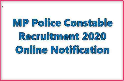 MP Police Constable Recruitment 2020 Online Notification